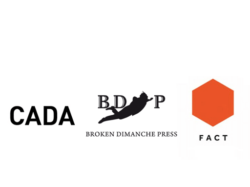 CADA, Broken Dimanche Press, FACT
